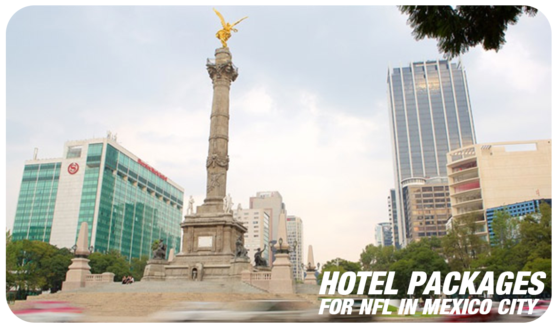 Book Hotel Packages for NFL in Mexico City NFL MEXICO GAME HOTEL Travel Packages & Tickets - Book Hotel Packages & Tickets, NFL MEXICO - LOS ANGELES CHARGERS VS. KANSAS CITY CHIEFS, Estadio Azteca FALL 2019 - Azteca Stadium, book now | www.mexicogamehotelpackages.com